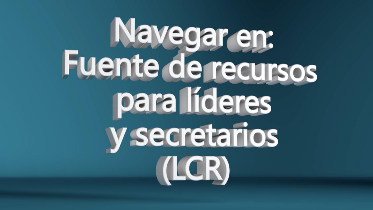Navegar en LCR