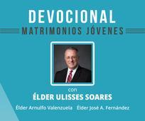 Devocional para matrimonios jóvenes con el élder Ulisses Soares