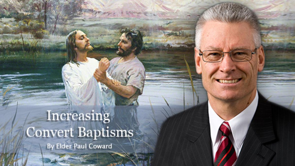 Elder Paul Coward talk on Increasing Convert Baptisms