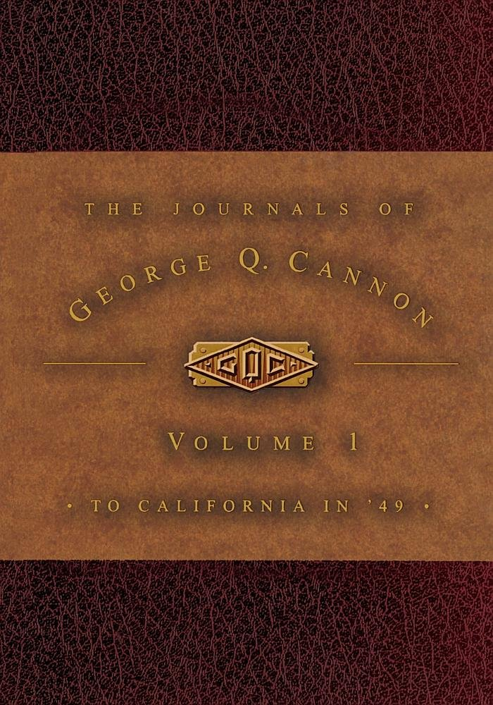 The Journals of George Q. Cannon