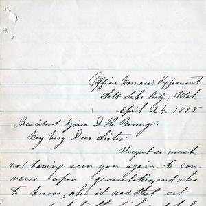 First page of a letter from Emmeline B. Wells to Zina D. H. Young, 24 April 1888. Wells wrote to Young, who was visiting Cardston, Alberta, to congratulate her on her new assignment as Relief Society general president. (MS 4780, Church History Library, Salt Lake City.)