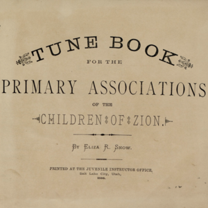 <i>Tune Book for the Primary Associations of the Children of Zion </i>