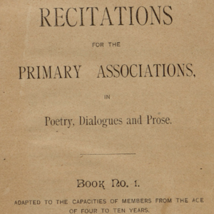 <i>Recitations for the Primary Associations, in Poetry, Dialogues and Prose. Book No. 1</i>