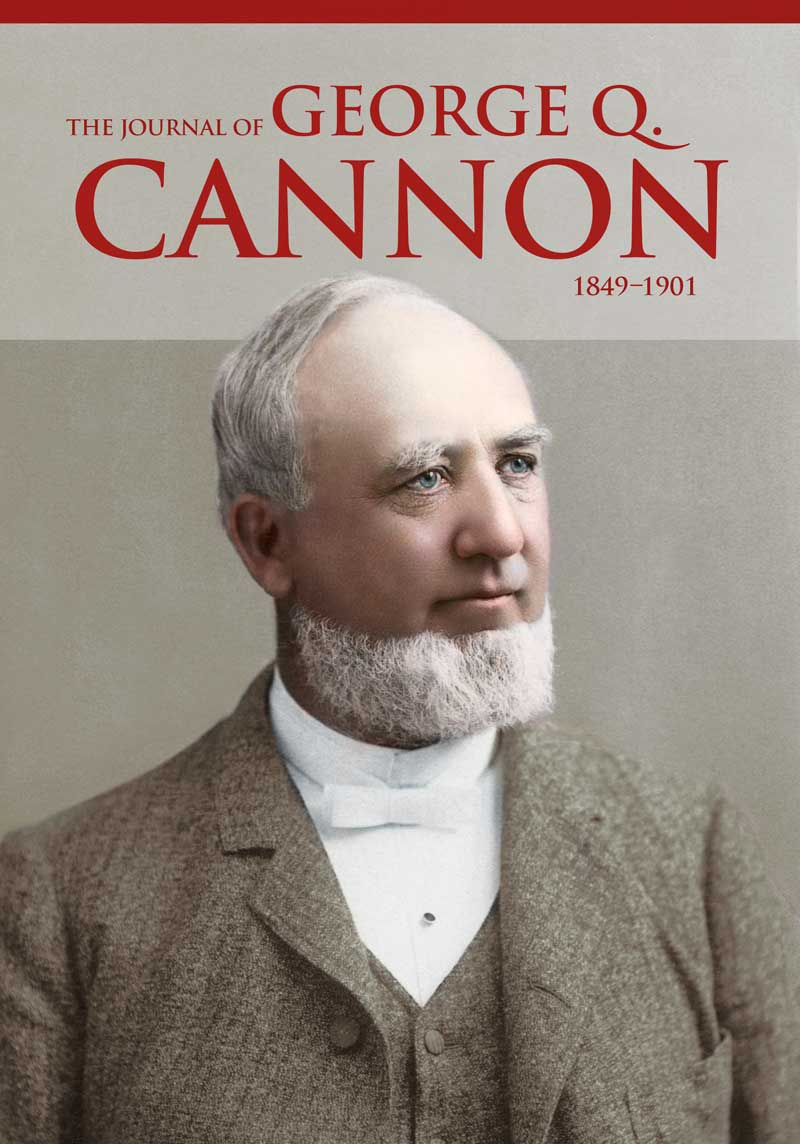 The Journal of George Q. Cannon, 1849–1901