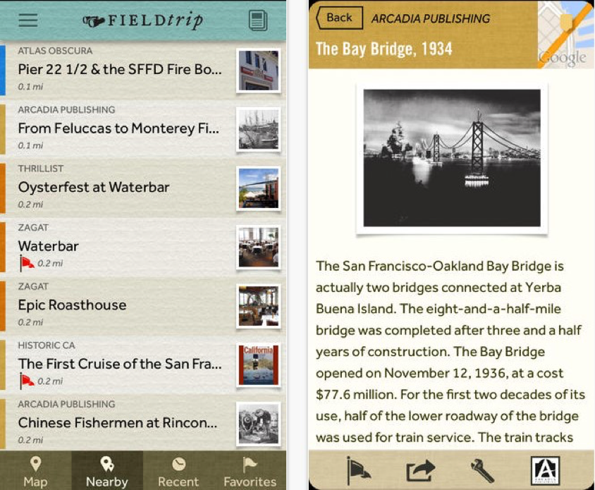 ield Trip helps you learn about the local history of the area you are