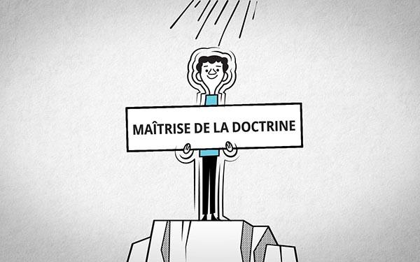 Illustration de la maîtrise de la doctrine