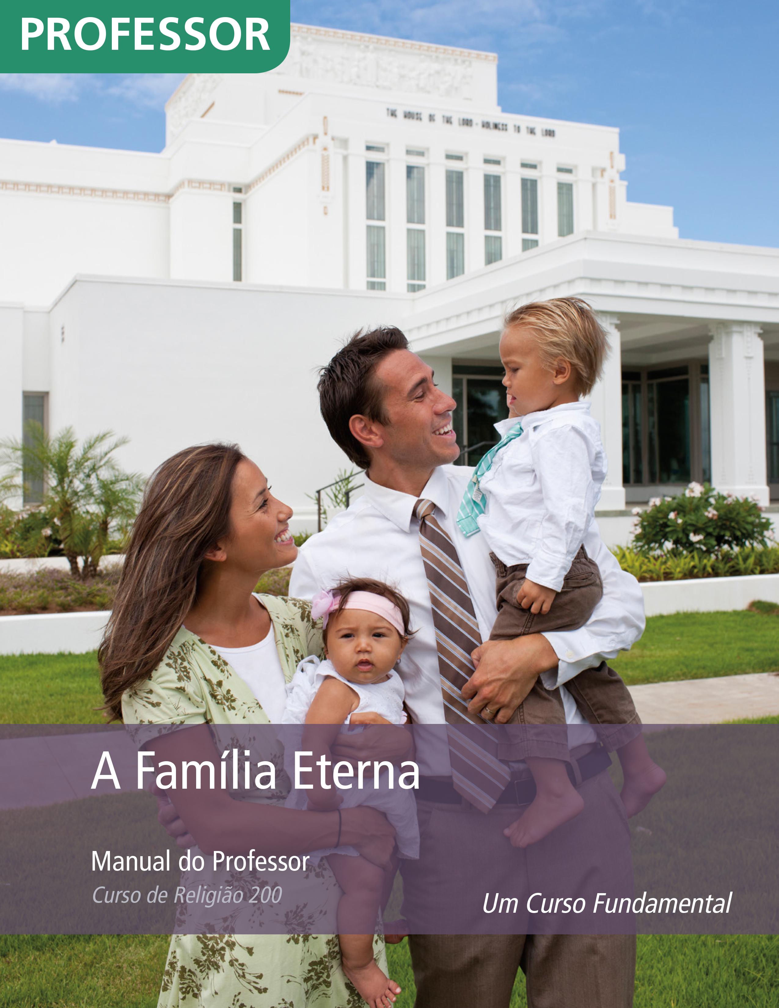 A Família Eterna — Manual do Professor (Rel 200)