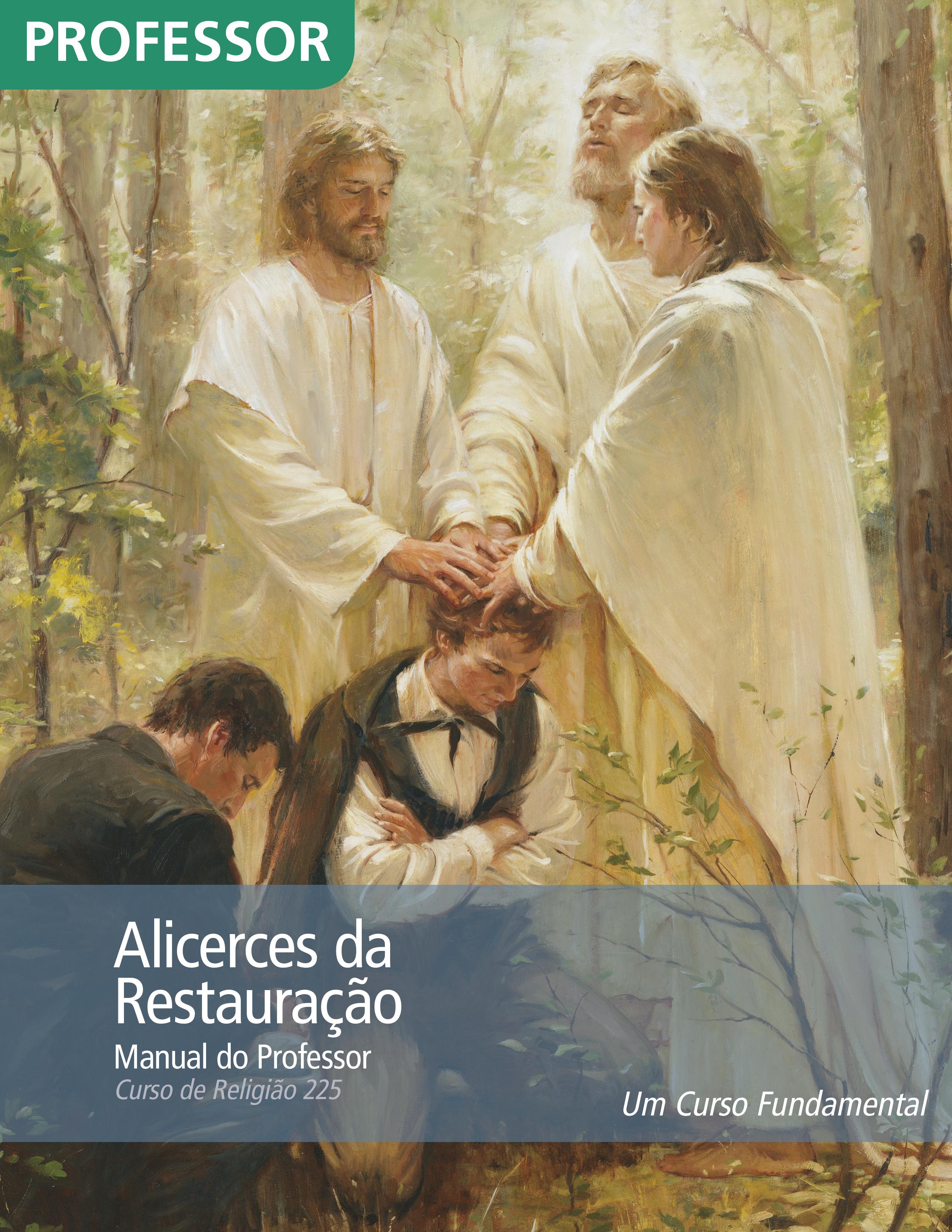 Alicerces da Restauração — Manual do Professor (Rel 225)