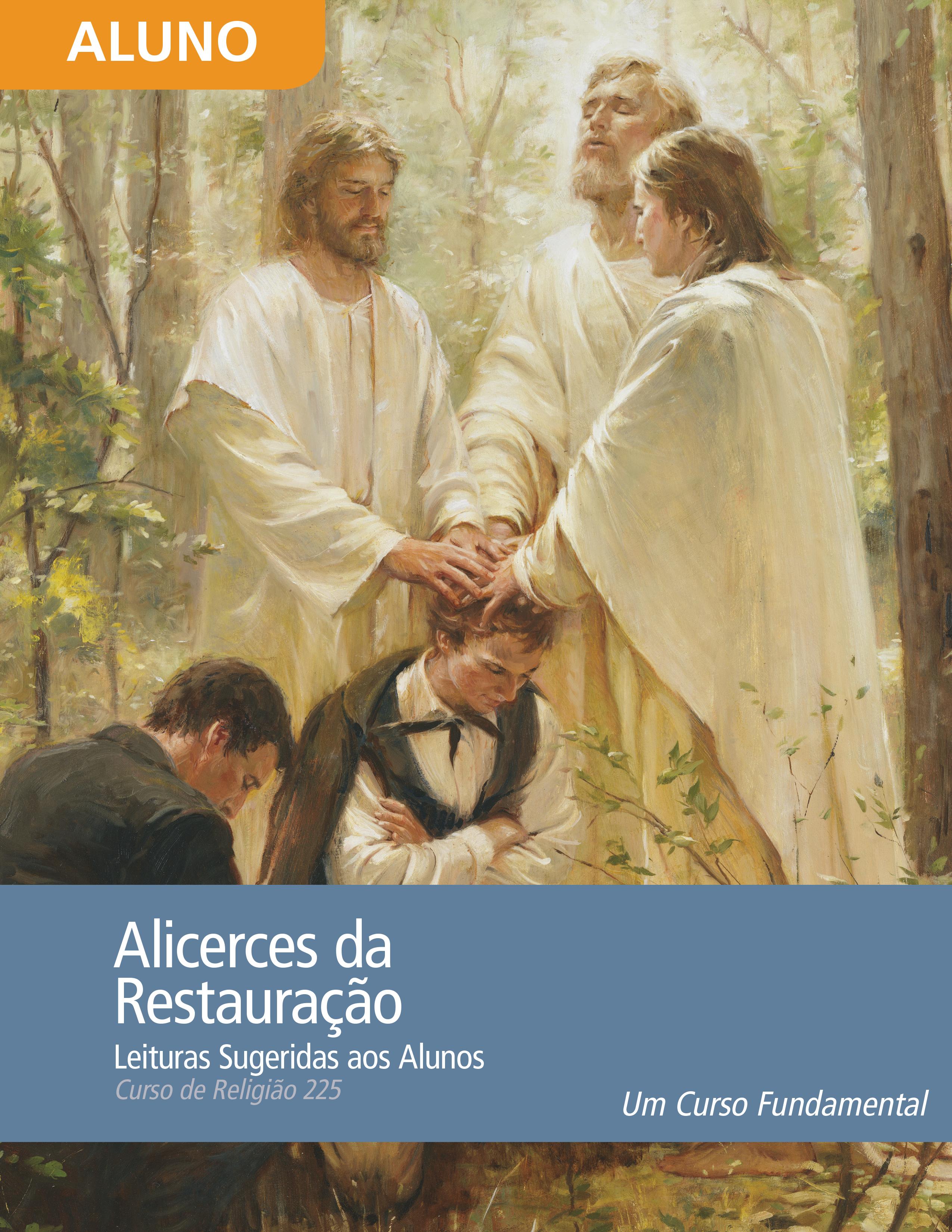 Alicerces da Restauração: Leituras para os Alunos (Rel 225)