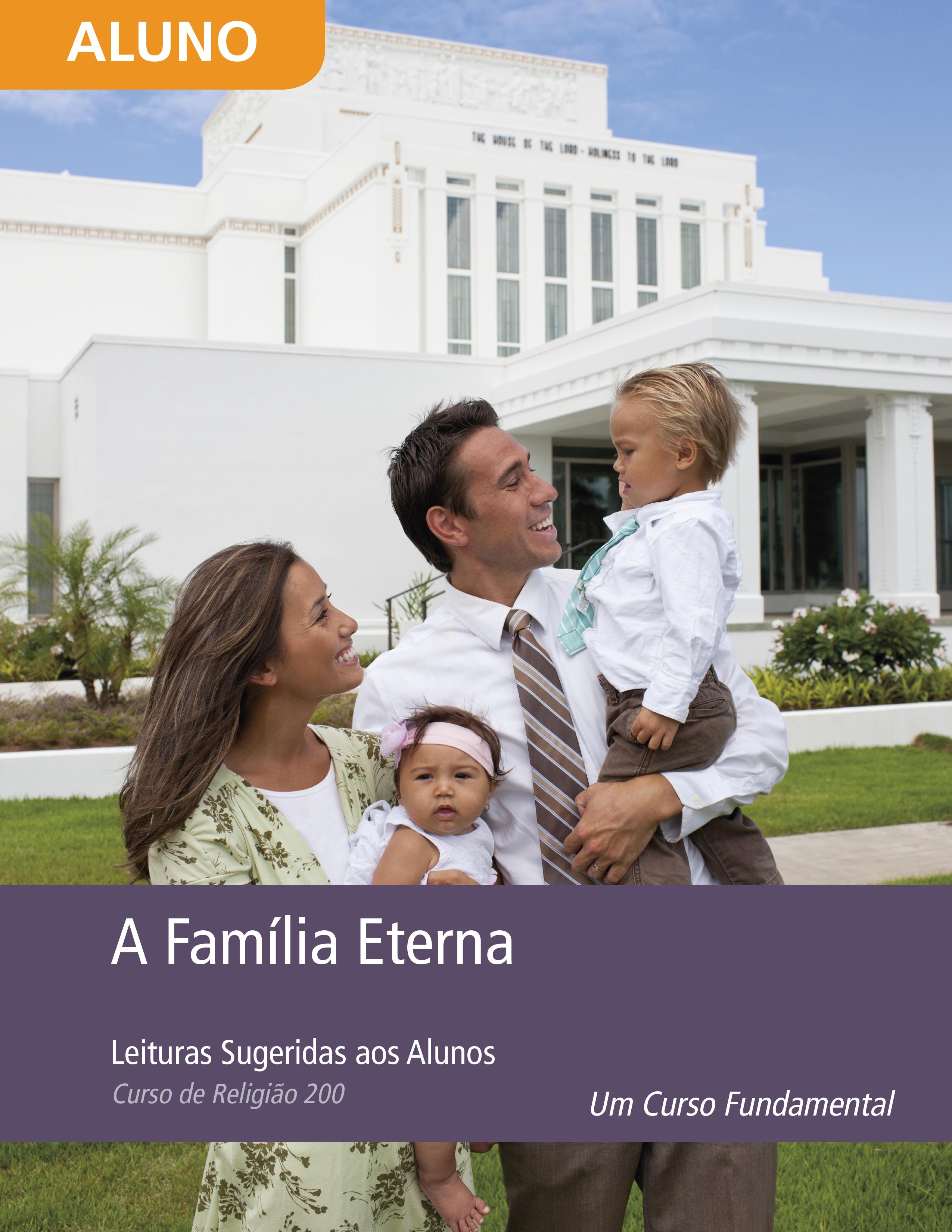 A Família Eterna: Leituras para os Alunos (Rel 200)