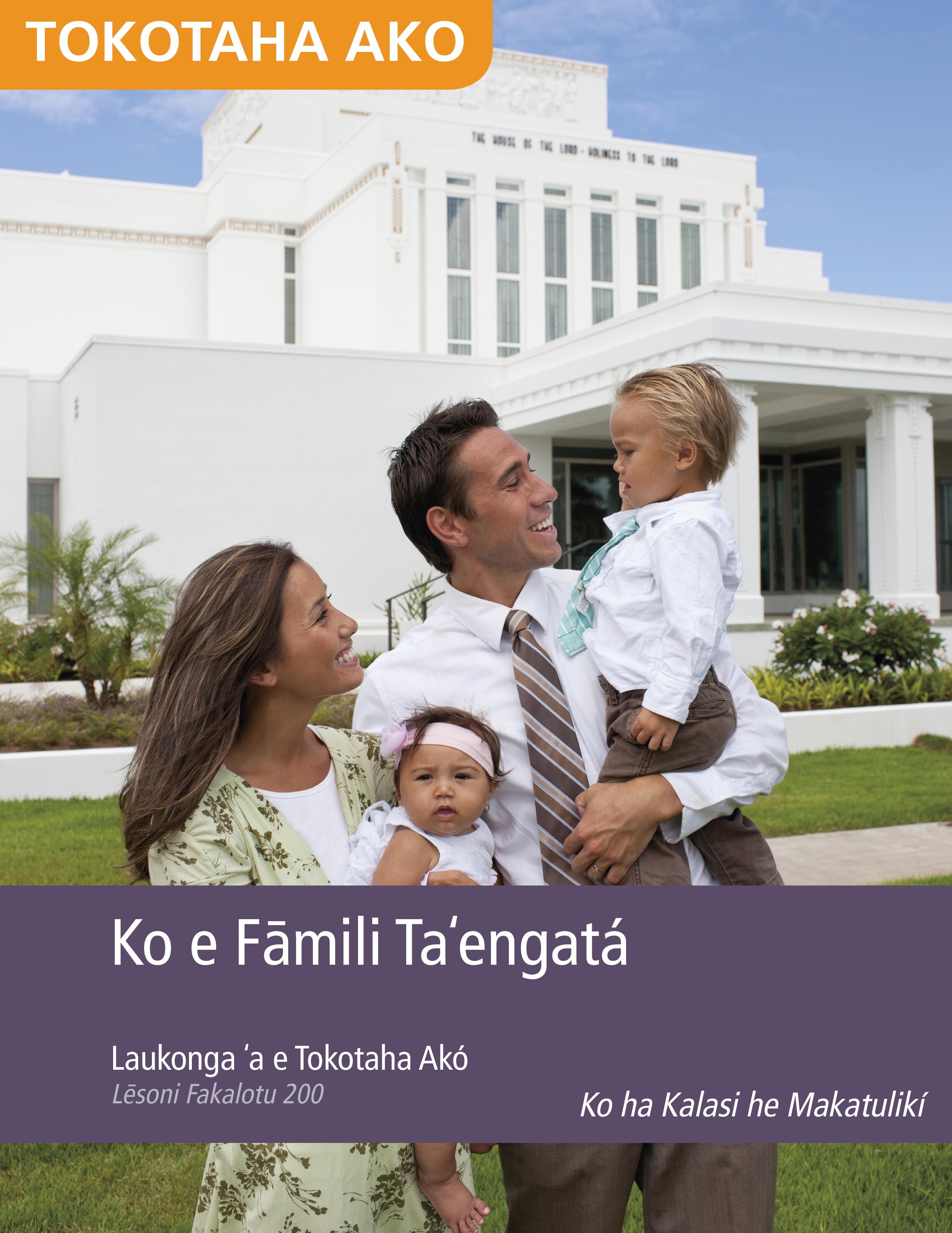 Ko e Fāmili Taʻengatá Laukonga ʻa e Tokotaha Akó (Lēsoni Fakalotu 200