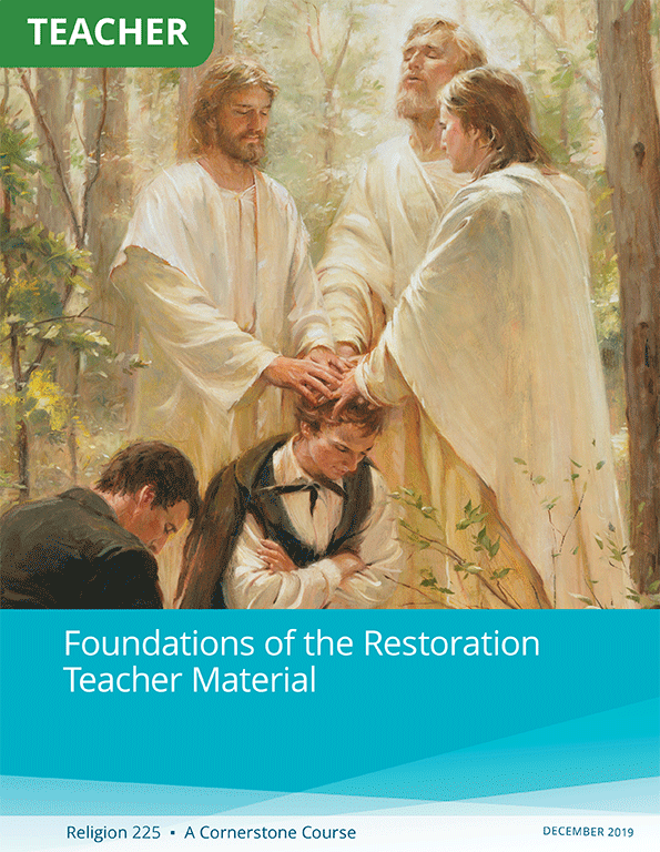 Foundations of the Restoration Teacher Material (Rel 225)