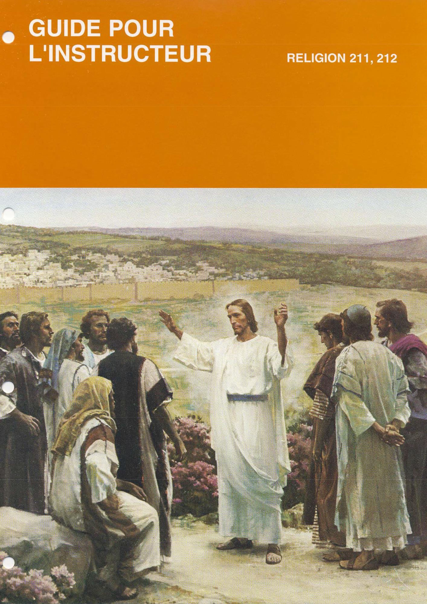 Vie et enseignements de Jésus et de ses apôtres, manuel de l'instructeur