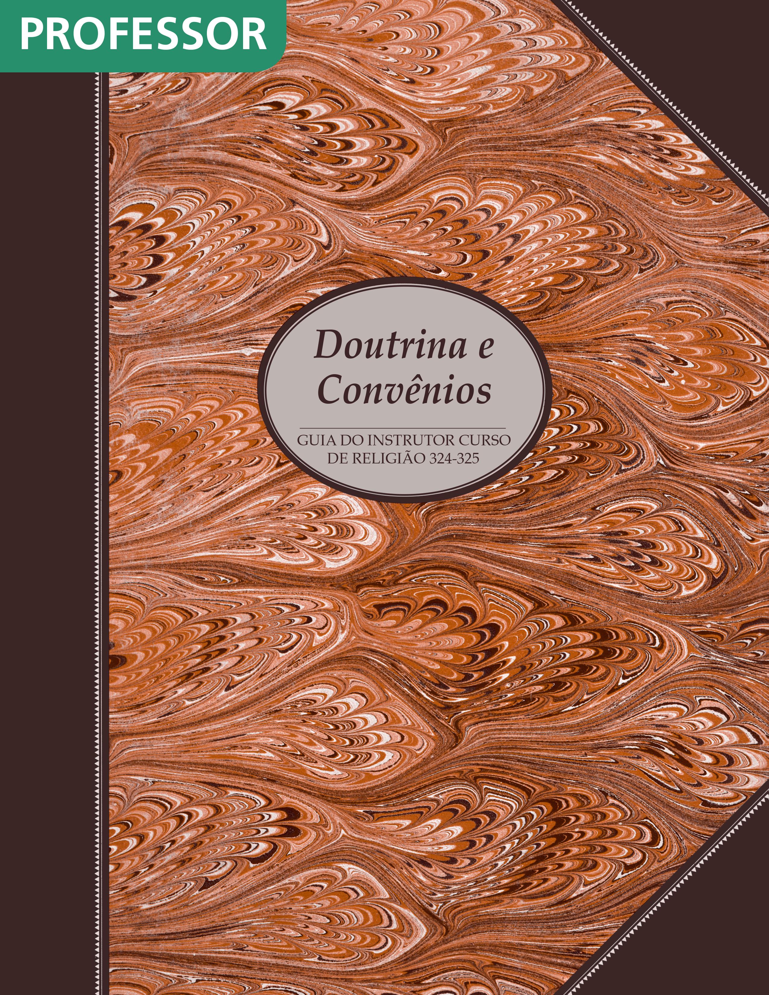 Doutrina e Convênios — Manual do Professor (Rel 324–325)