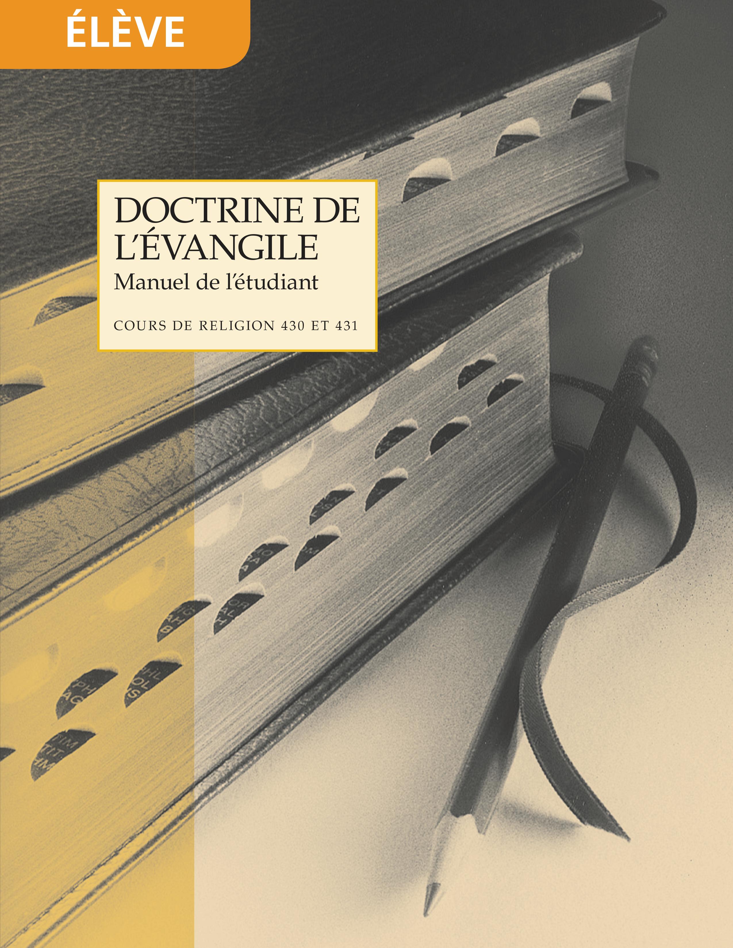 Doctrine de l'Évangile, manuel de l'étudiant (Religion 430-431)