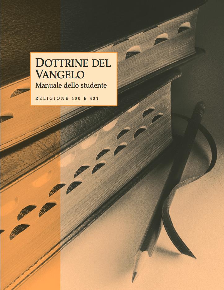 Dottrine del Vangelo – Manuale dello studente (Religione 430–431)