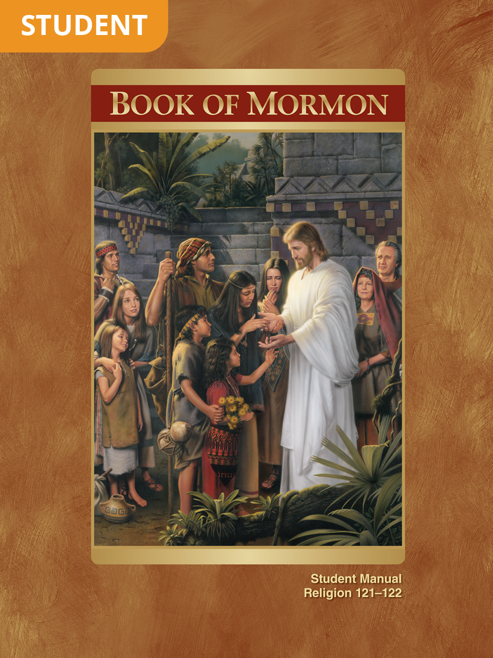 Book of Mormon Student Manual (Rel 121–122)