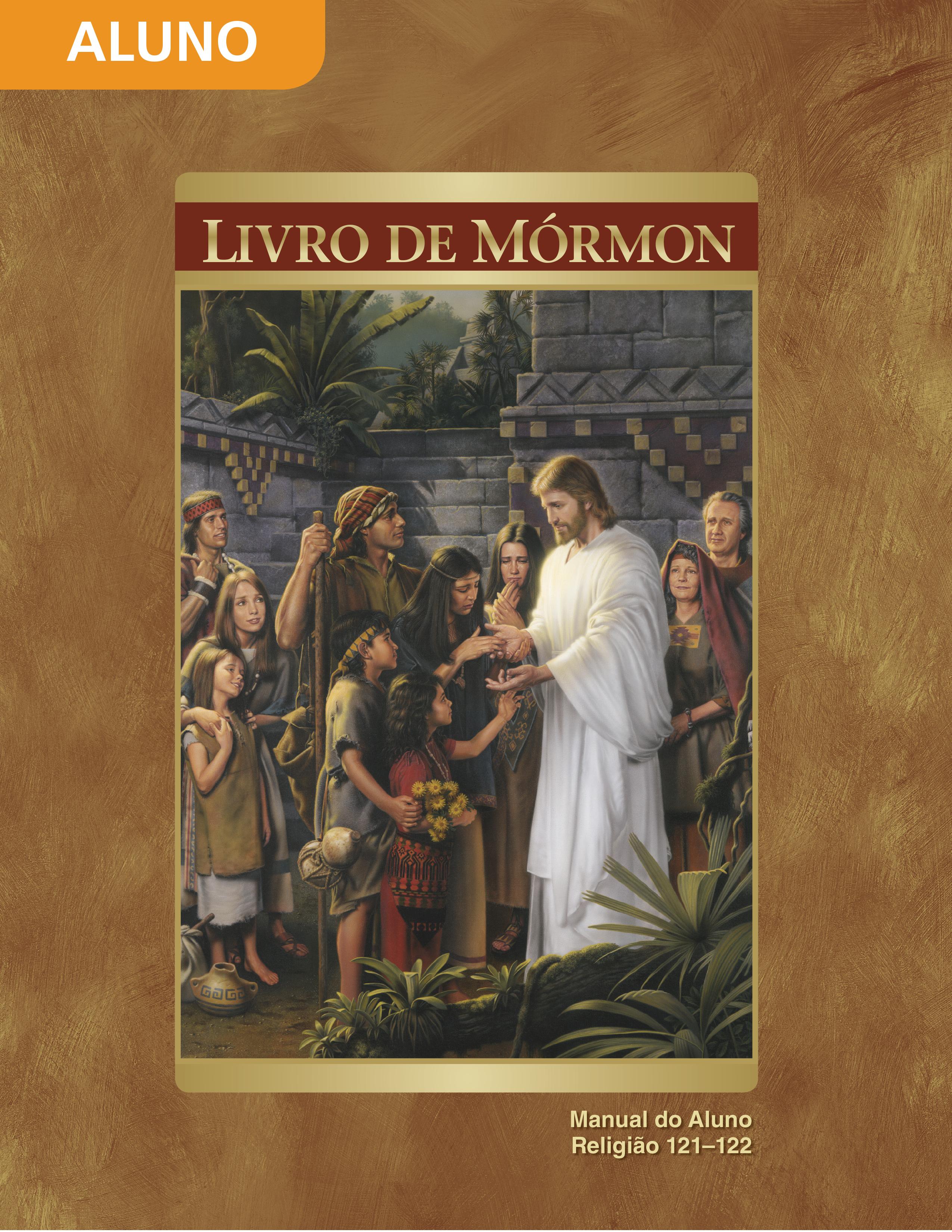 O Livro de Mórmon — Manual do Aluno (Rel 121–122)