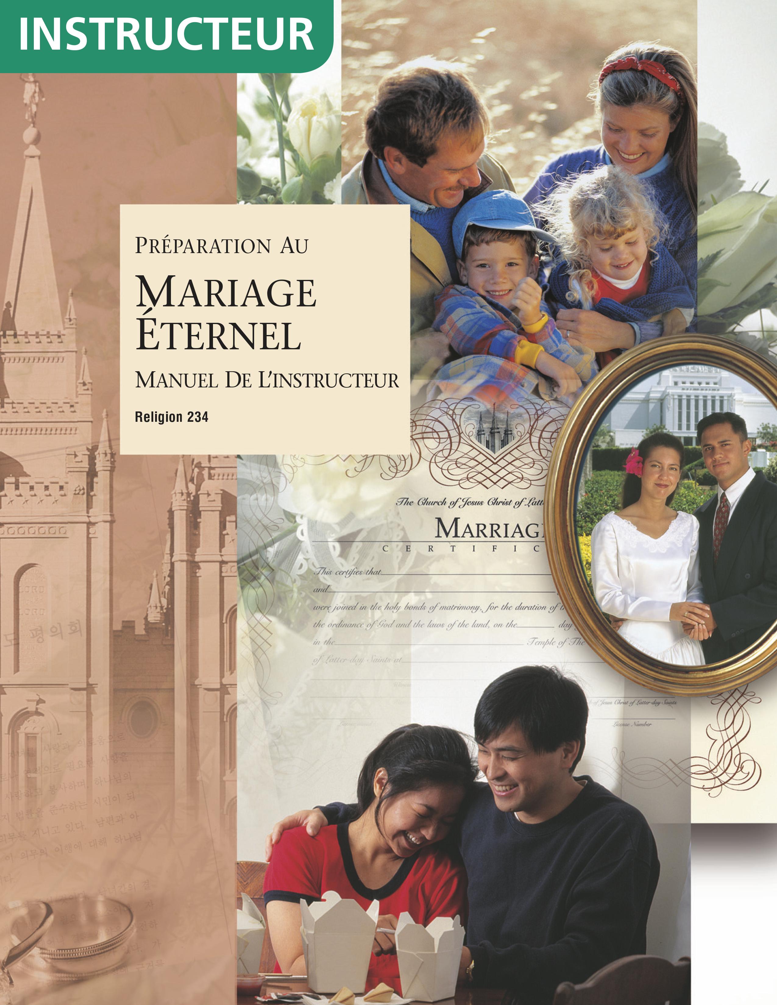 Préparation au mariage éternel, manuel de l'instructeur (Religion 234)