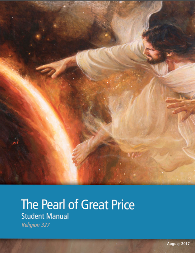 The Pearl of Great Price Student Manual (Rel 327)