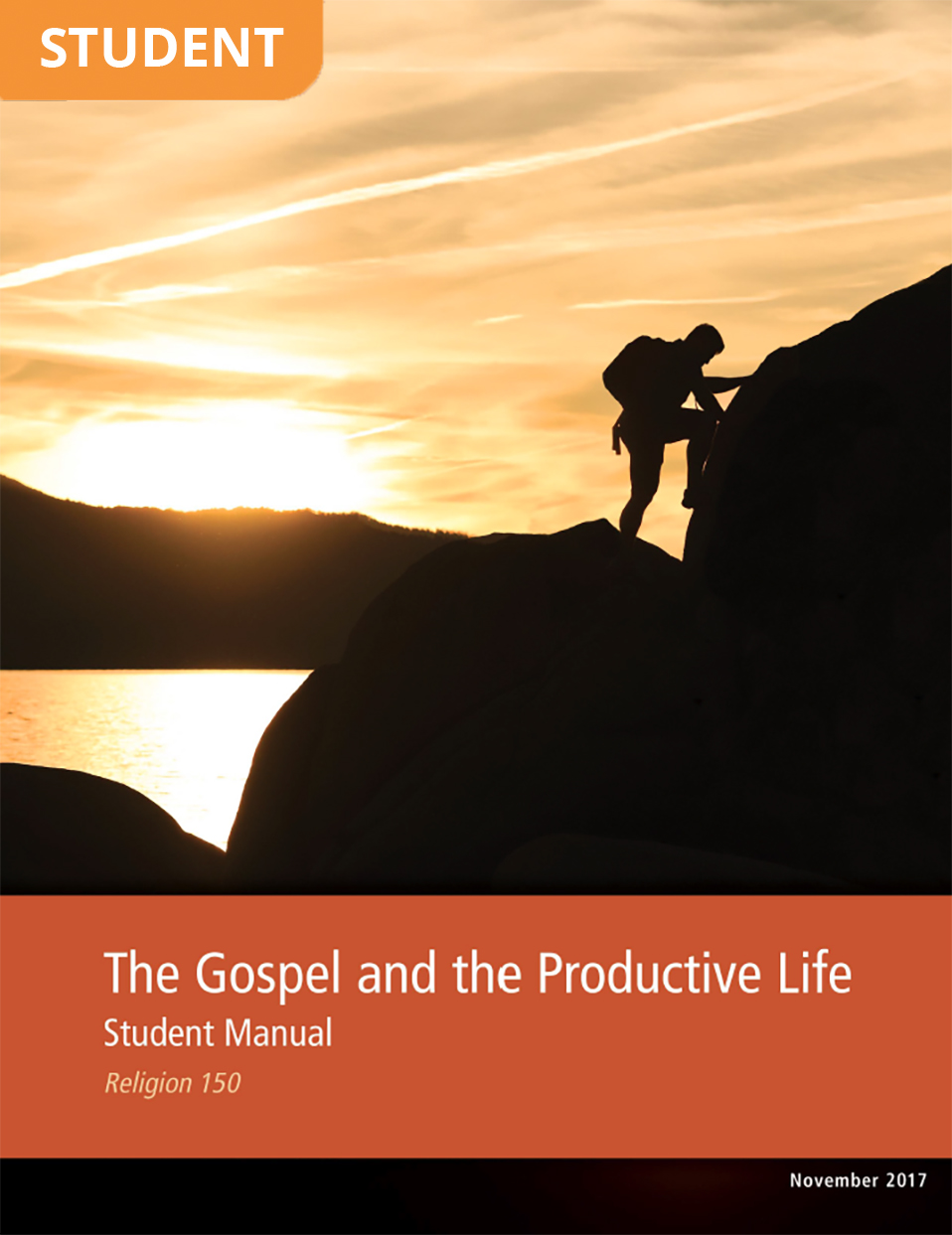 The Gospel and the Productive Life Student Manual (Rel 150)