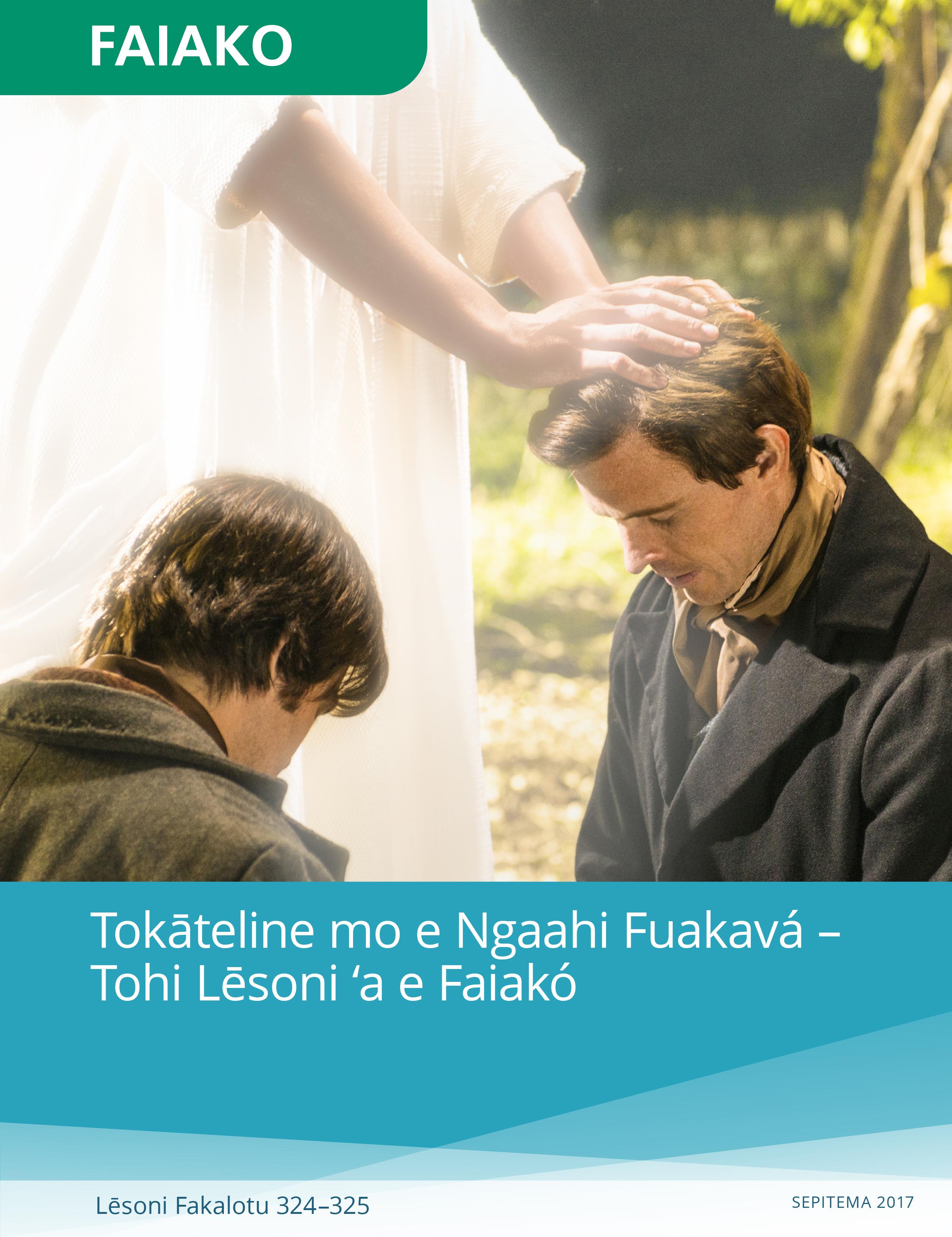Tokāteline mo e Ngaahi Fuakavá – Tohi Lēsoni ʻa e Faiakó