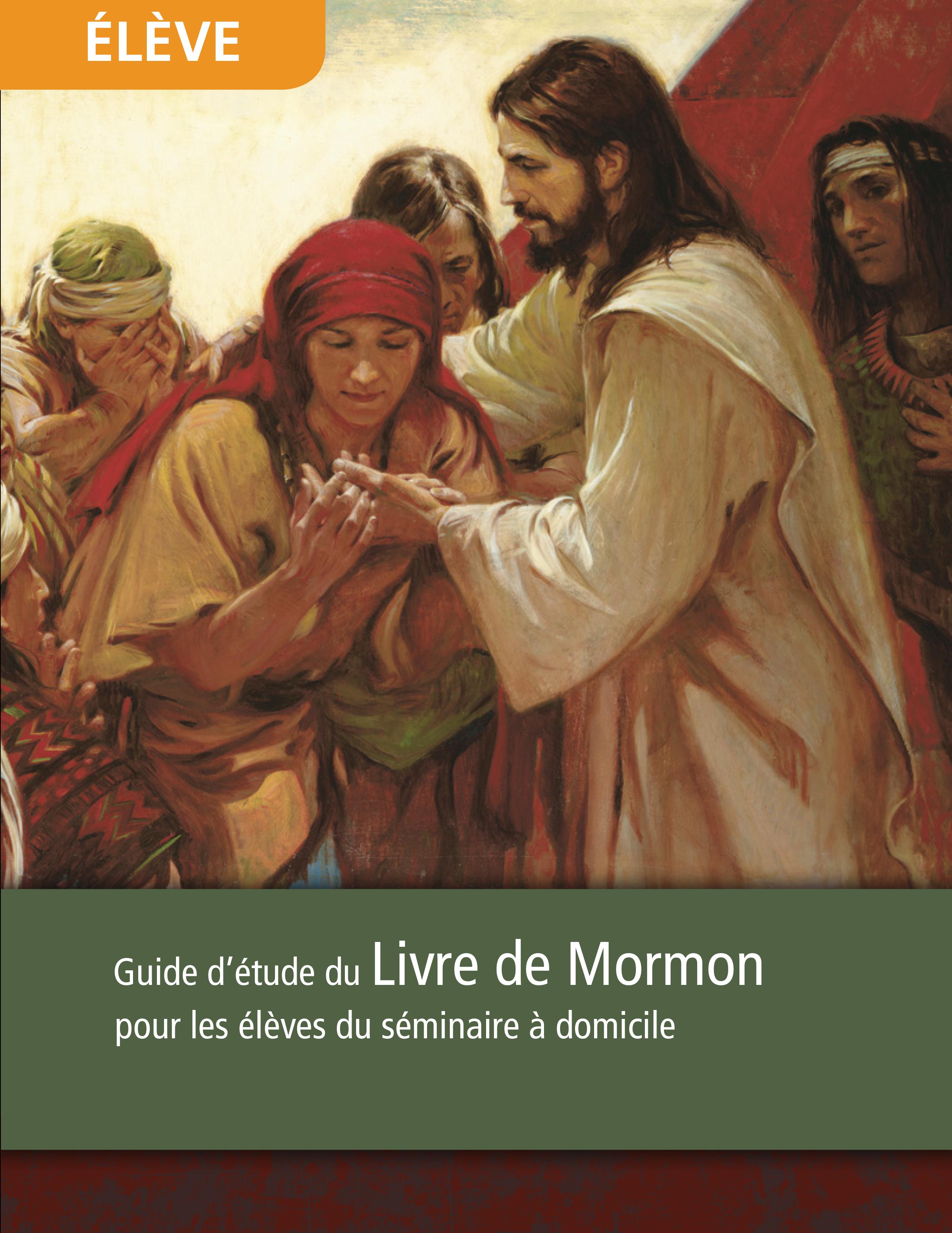 Livre de Mormon, guide d'étude pour les élèves du séminaire à domicile