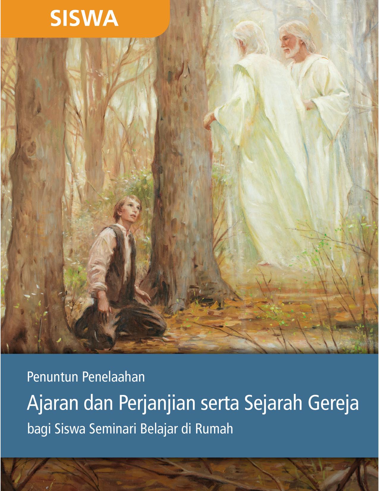 Penuntun Penelaahan Ajaran dan Perjanjian serta Sejarah Gereja bagi Siswa Seminari Belajar di Rumah