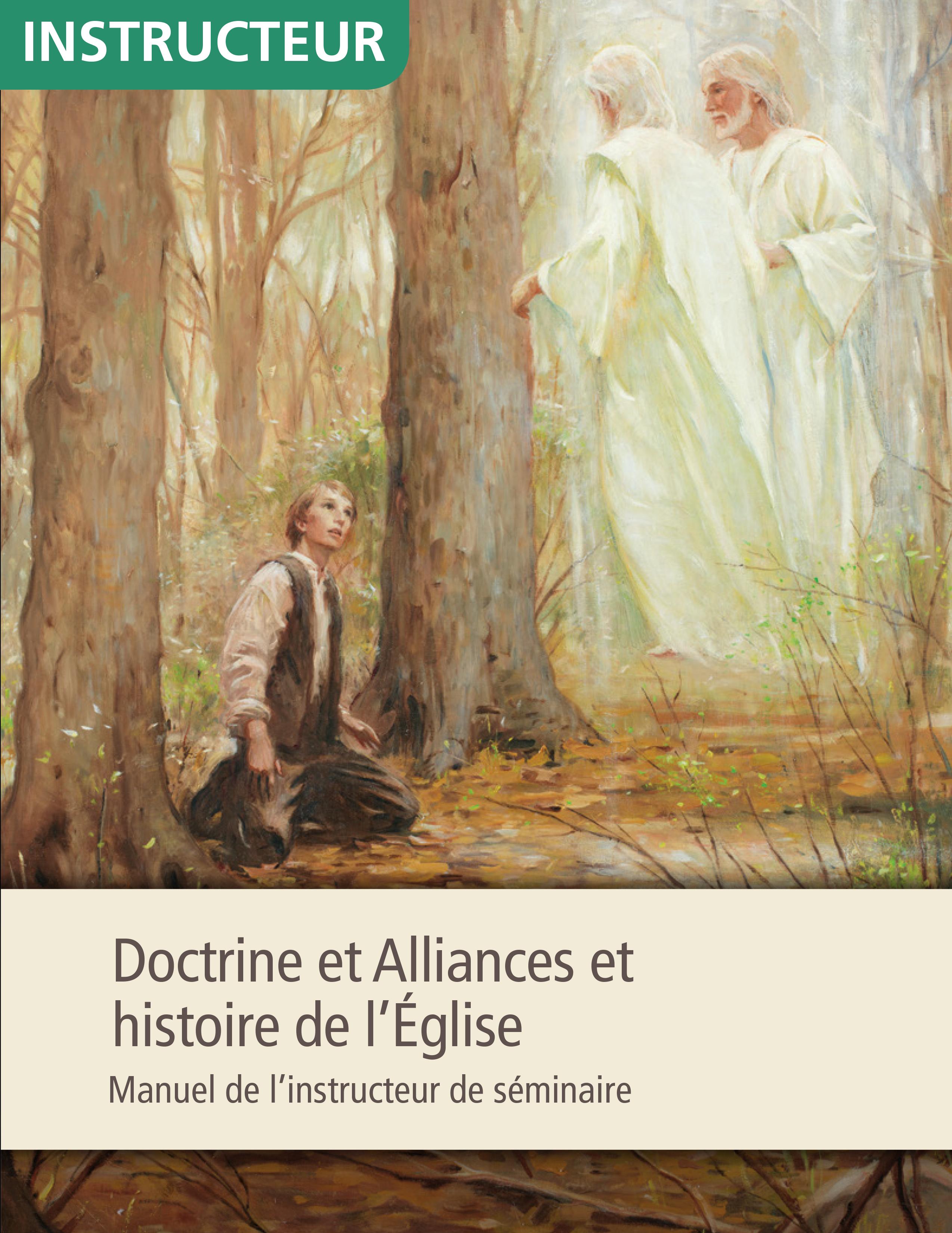 Doctrine et Alliances et histoire de l'Église, manuel de l'instructeur de séminaire