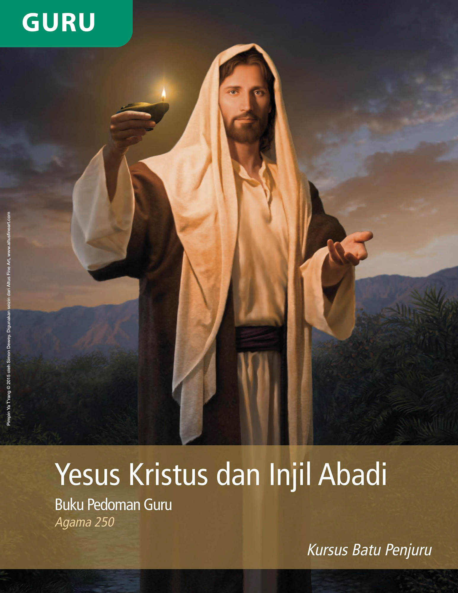 Buku Pedoman Guru Yesus Kristus dan Injil Abadi (Religi 250)