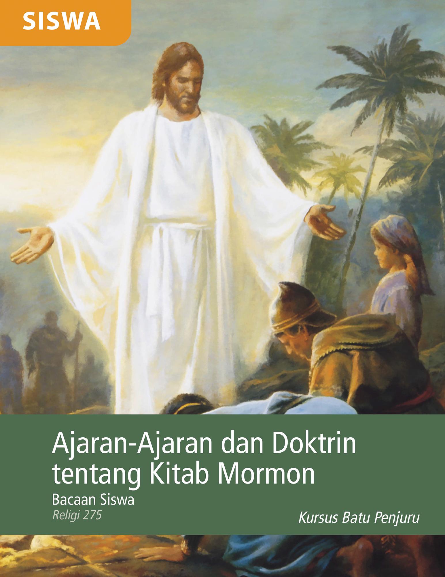 Bacaan Siswa Ajaran-Ajaran dan Doktrin tentang Kitab Mormon (Religi 275)