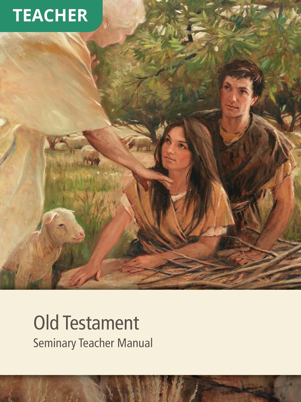 Old Testament Seminary Teacher Manual