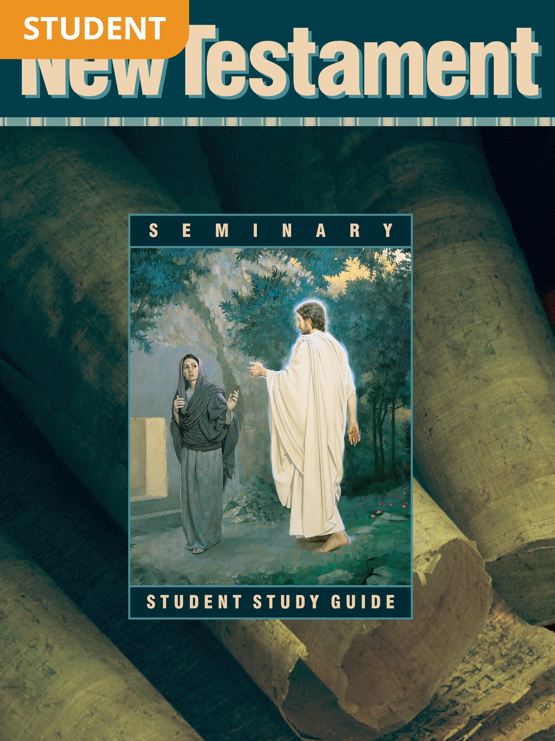 New Testament Seminary Student Study Guide