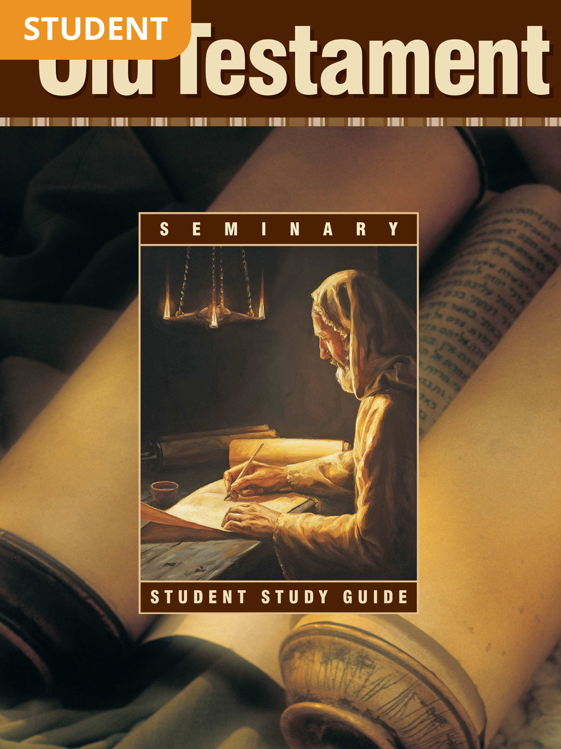 Old Testament Seminary Student Study Guide