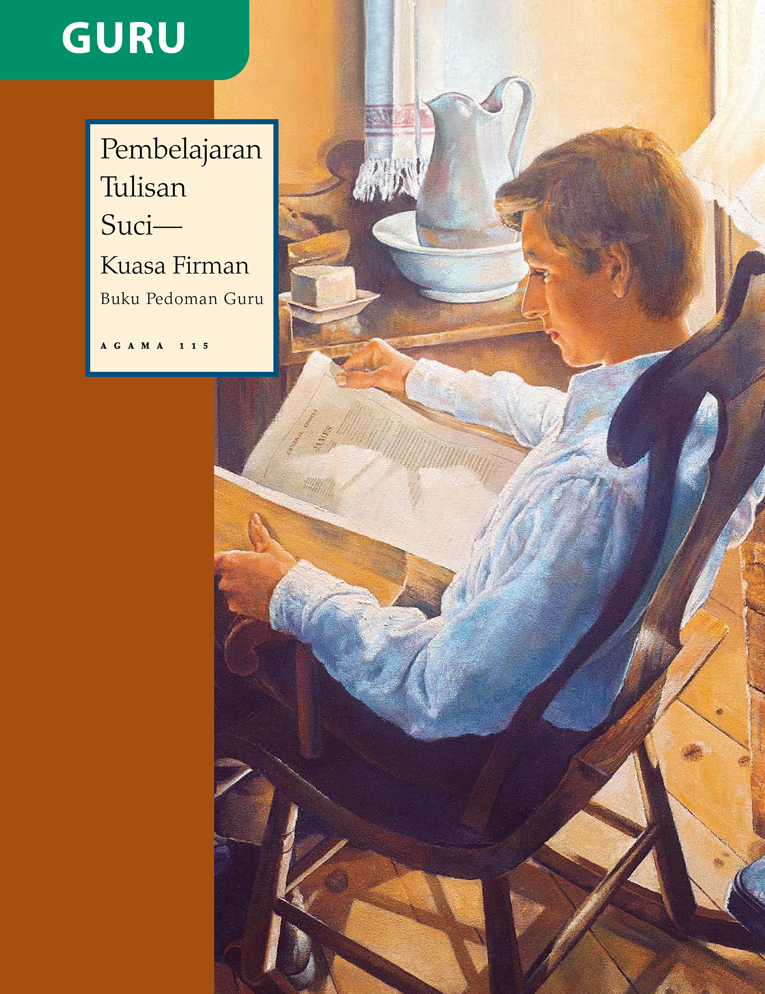 Buku Pedoman Guru Penelaahan Tulisan Suci—Kuasa Firman (Religi 115)