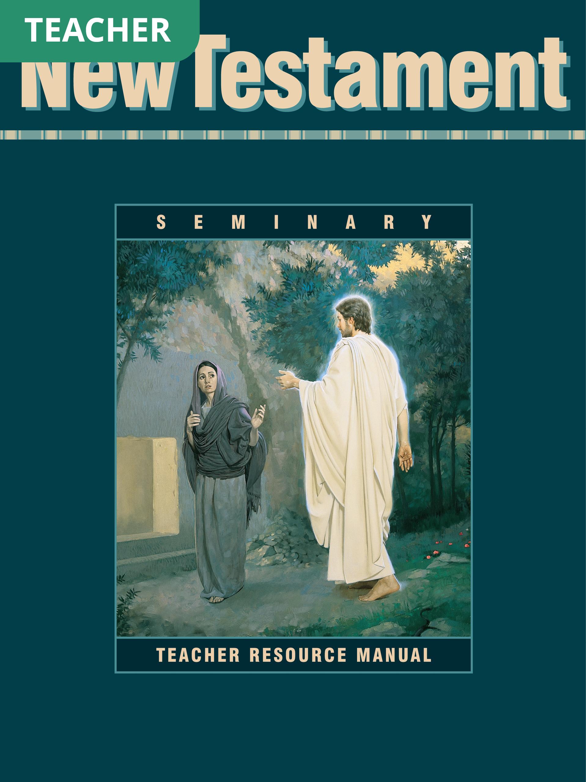 New Testament Seminary Teacher Resource Manual