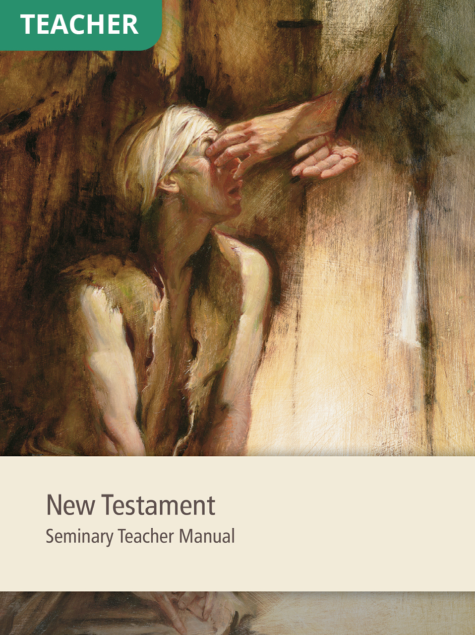 New Testament Seminary Teacher Manual